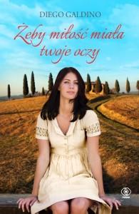 """""""Żeby miłość miała Twoje oczy"""" , nowa powieść najlepszego baristy wśród autorów książek, Diego Galdino"""