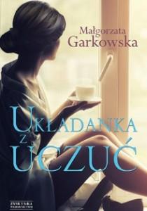 """""""Układanka z uczuć"""" – Małgorzata Garkowska – sierpień"""