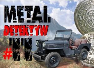 Metal detektyw – czyli historia, eksploracja i film