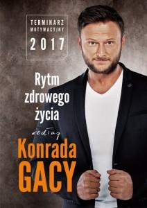 Rytm Zdrowego Życia według Konrada Gacy   Terminarz motywacyjny 2017 #28.09.2016