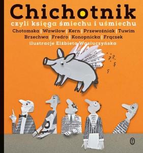 """""""Chichotnik""""  to cudowna podroż do krainy poezji i śmiechu!"""
