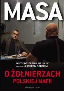 """""""Masa o żołnierzach polskiej mafii"""" już w księgarniach"""